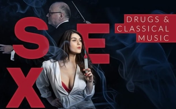 Sex, drugs and classical music | Speaking Concert