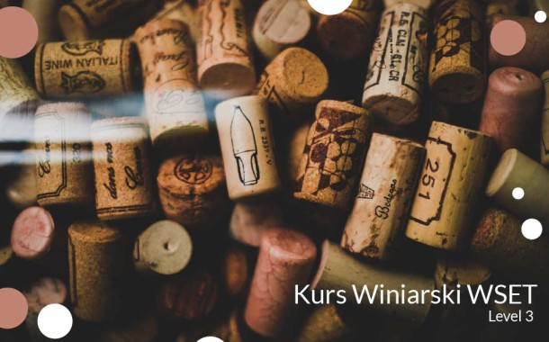 Kurs Winiarski WSET | Level 3
