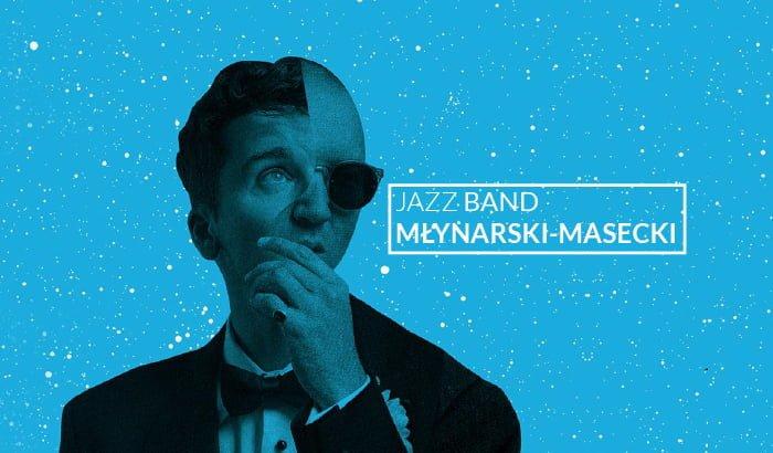 Jazz Band Młynarski - Masecki | koncert (Poznań 2018)