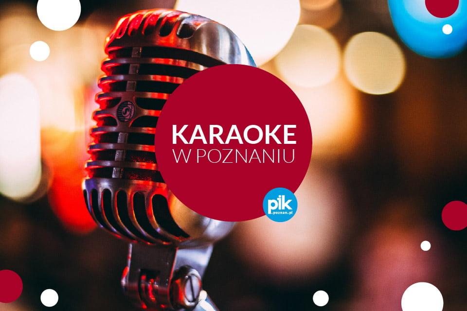 Karaoke w Poznaniu - Lista miejsc w Poznaniu