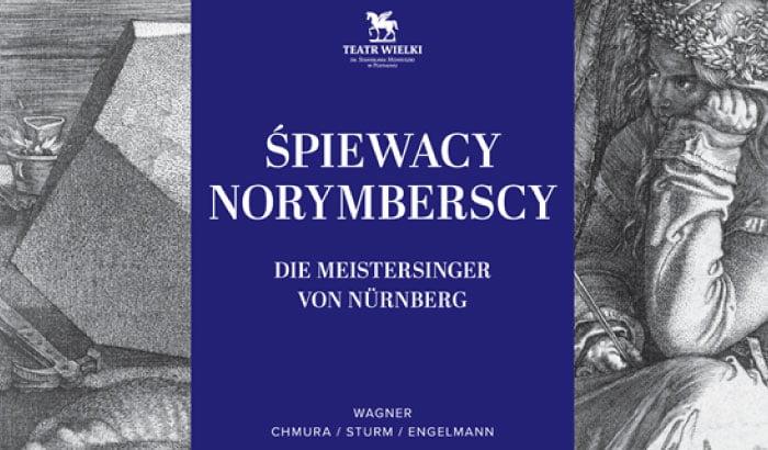 Śpiewacy norymberscy - Richard Wagner | spektakl operowy