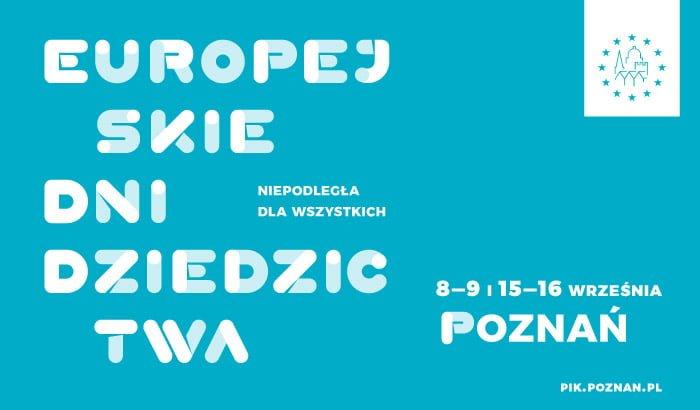 EDD - Europejskie Dni Dziedzictwa - Poznań 2018 - Program