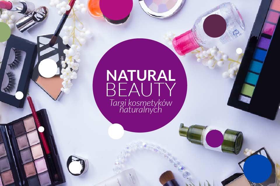 Targi kosmetyków naturalnych Natural Beauty - Poznań