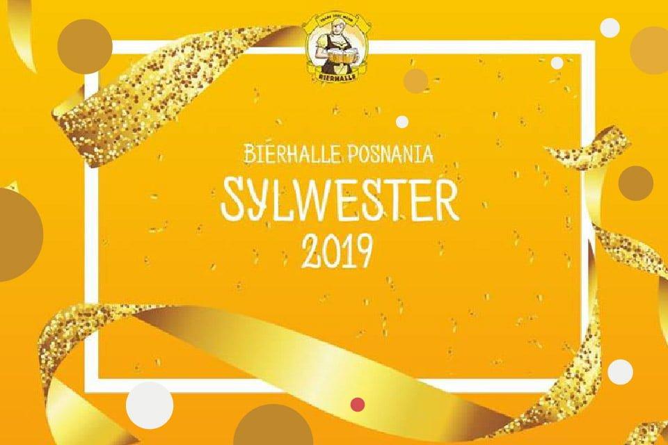 Sylwester w Bierhalle | Sylwester 2018/2019 w Poznaniu
