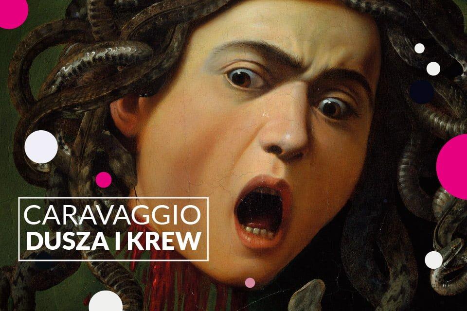 Caravaggio – dusza i krew | wystawa na wielkim ekranie