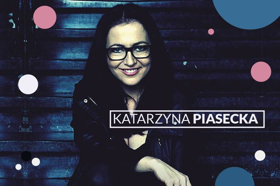 Katarzyna Piasecka | Stand-up comedy
