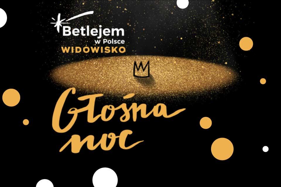 Betlejem Poznań - Głośna Noc | koncert