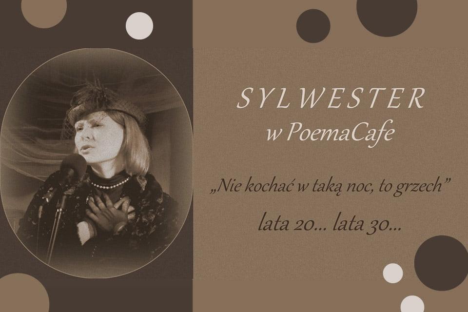 Sylwester w PoemaCafe | Sylwester 2018/2019 w Poznaniu