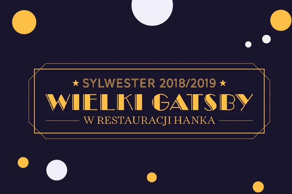 Wielki Gatsby | Sylwester 2018/2019 w Poznaniu