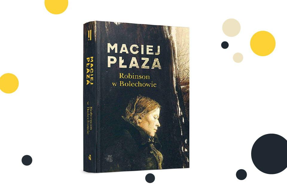 Robinson w Bolechowie | spotkanie z Maciejem Płazą