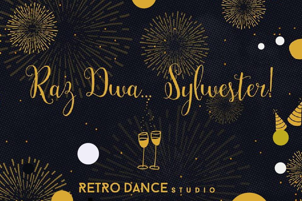 Sylwester w Retro Dance Studio | Sylwester 2018/2019 w Poznaniu