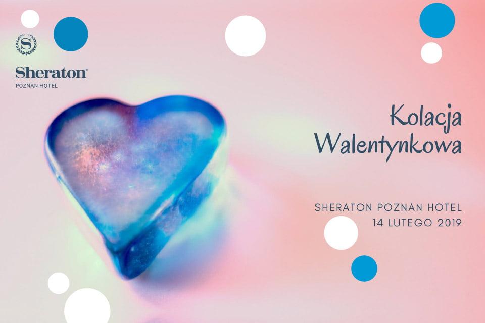 Kolacja Walentynkowa w Sheraton Poznan