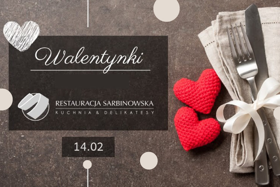 Walentynki w Sarbinowskiej