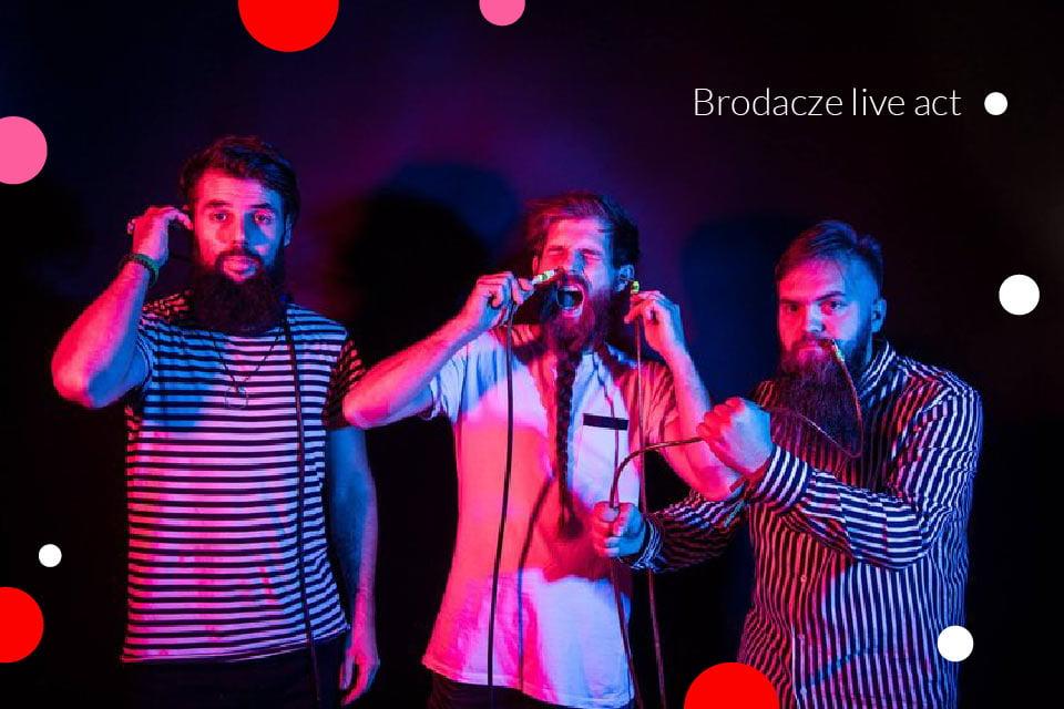 Brodacze live act | koncert
