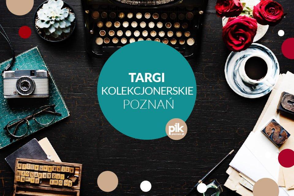 Targi Kolekcjonerskie Poznań