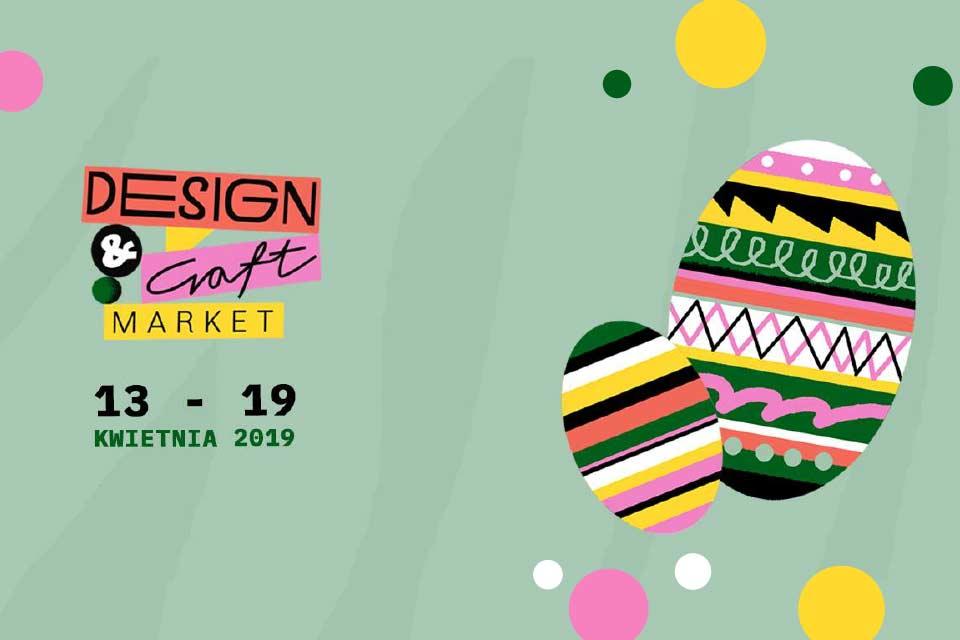 Design & Craft Market | design i rzemiosło - wydarzenie zostało odwołane