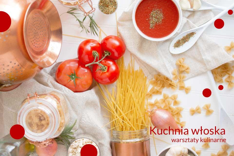 Kuchnia włoska | warsztaty kulinarne
