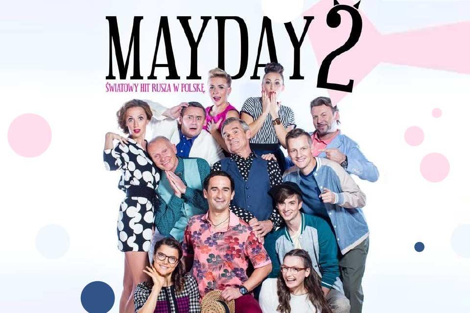 Mayday 2 | spektakl