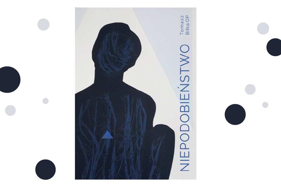 Niepodobieństwo - Tomasz Biłka OP | wystawa