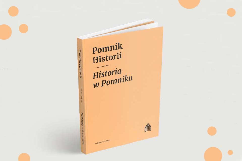 Pomnik Historii - Historia w Pomniku | spotkanie wokół publikacji