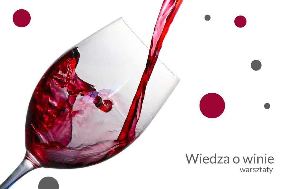 Warsztaty wiedzy o winie | kurs podstawowy