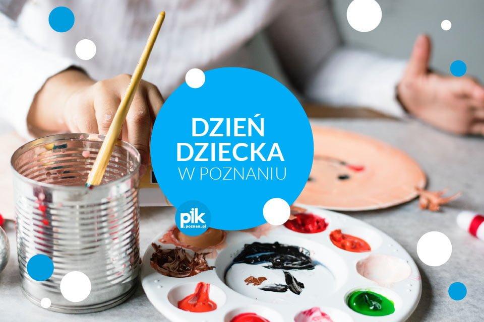 Dzień dziecka w Poznaniu | 2019