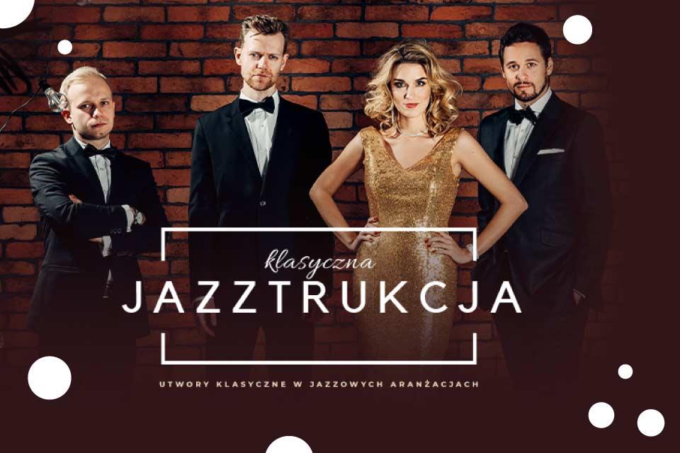 Jazztrukcja | koncert