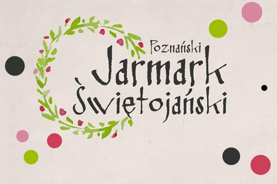 Jarmark Świętojański Poznań 2020 | program
