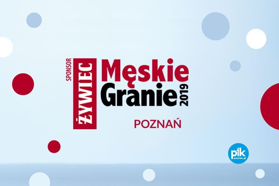 Męskie Granie - Poznań [2019]