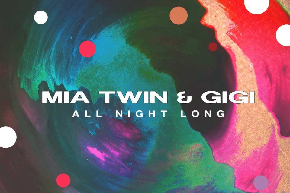 Mia Twin & GiGi