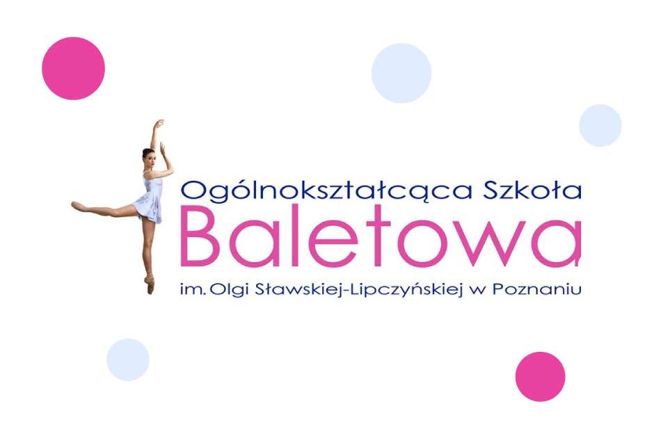 Ogólnokształcąca Szkoła Baletowa im. Olgi Sławskiej-Lipczyńskiej