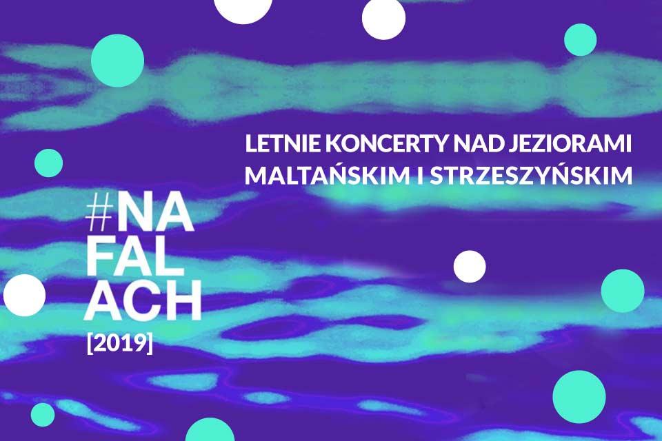 #Na Falach | Cykl letnich koncertów