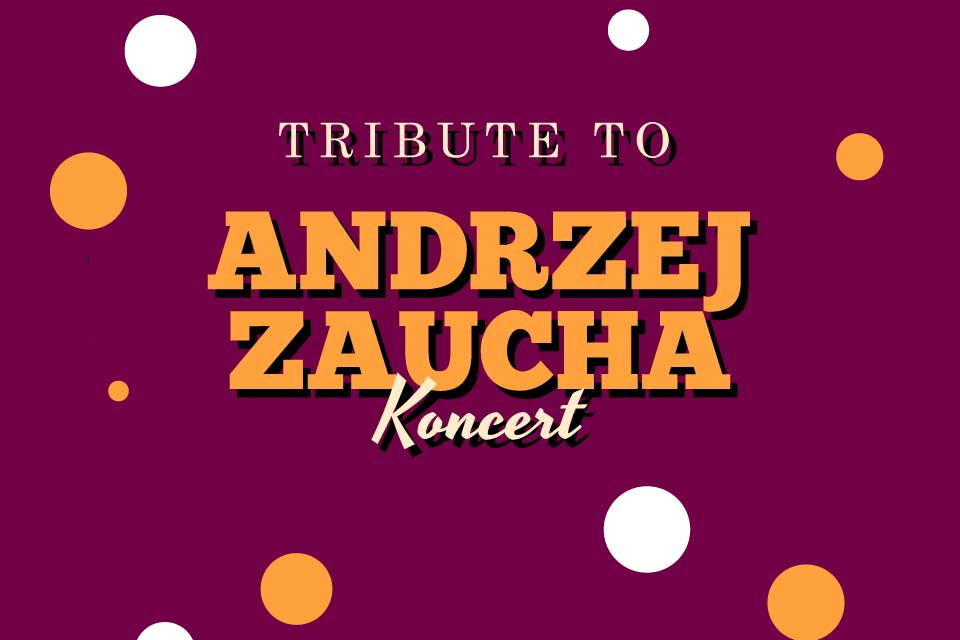 Tribute to Andrzej Zaucha | koncert