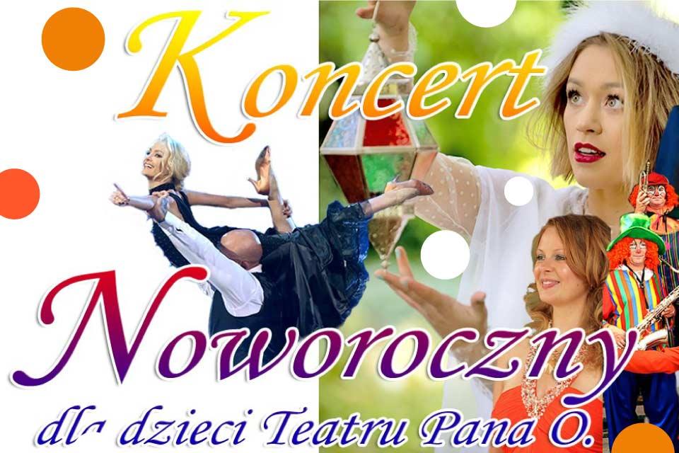 Koncert Noworoczny dla dzieci Teatru Pana O.
