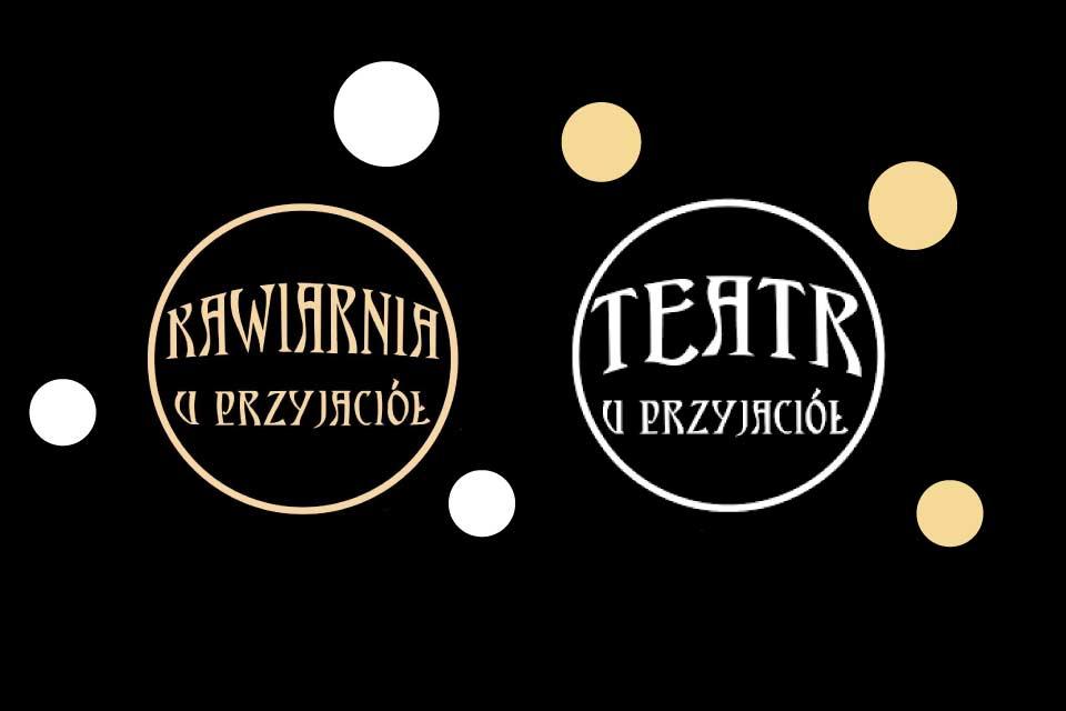 Kawiarnia i Teatr U Przyjaciół