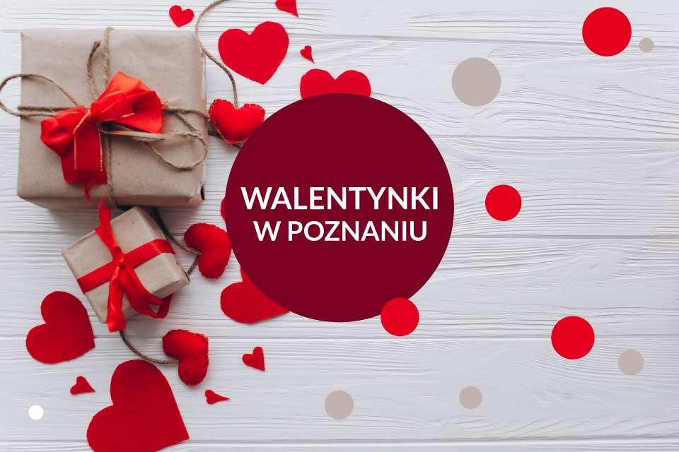 Walentynki w Poznaniu