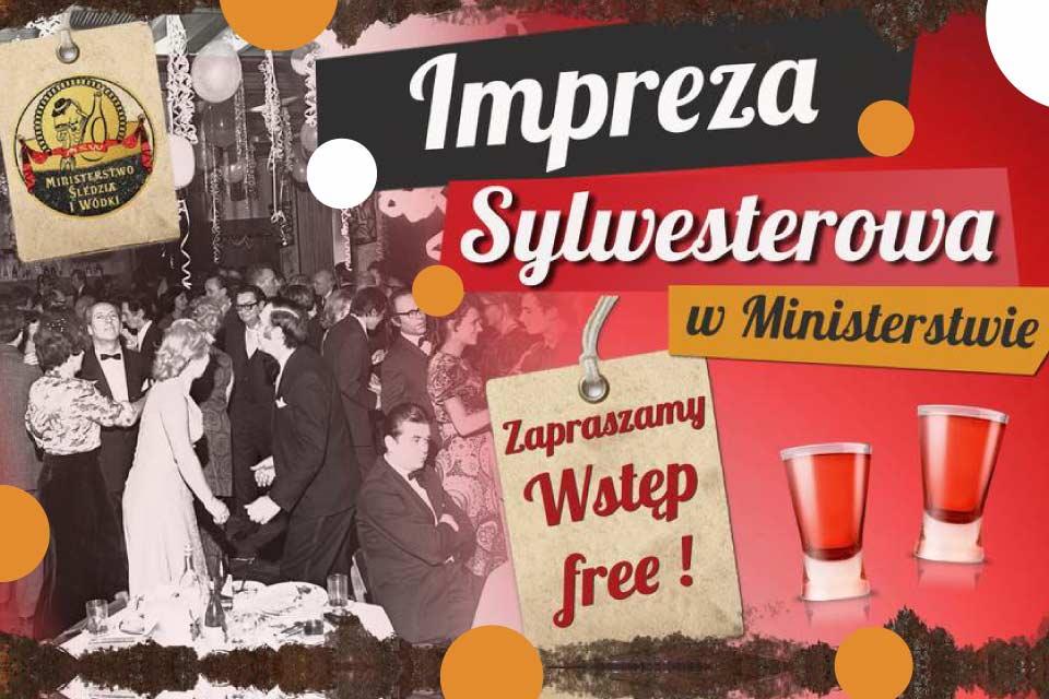 Sylwester w Ministerstwie Śledzia i Wódki | Sylwester Poznań 2019/2020