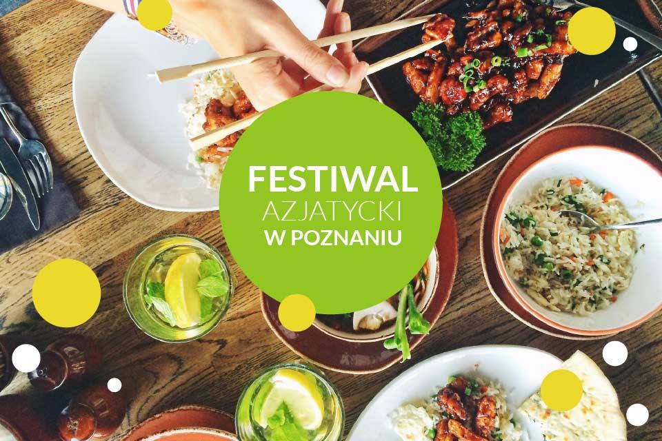Festiwal Azjatycki - Poznań