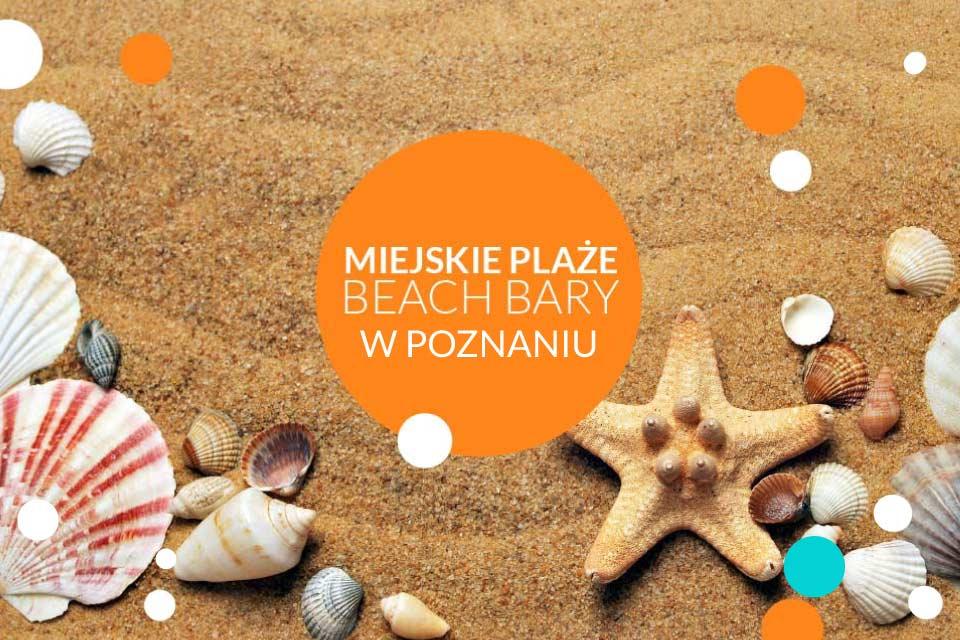 Miejskie plaże i beach bary w Poznaniu