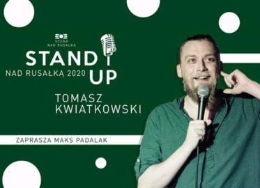 Tomasz Kwiatkowski | stand-up