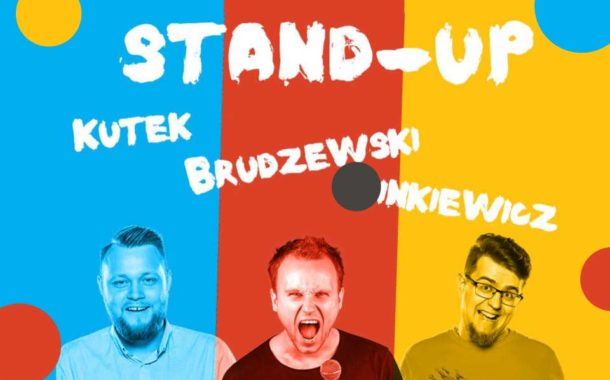 Brudzewski - Minkiewicz - Kutek | stand-up