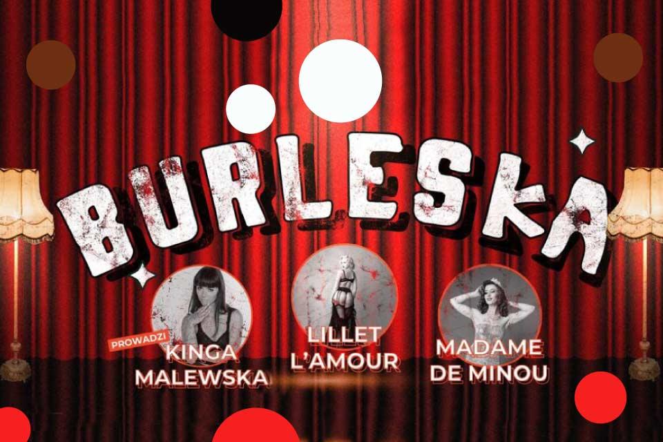 Burleska | Taniec, Miłość i Koktajle