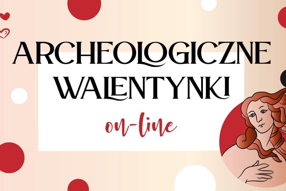 Walentynki w Muzeum Archeologiczne w Poznaniu
