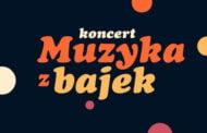 Muzyka z bajek   koncert
