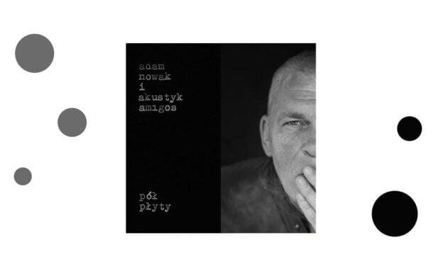 Adam Nowak i Akustyk Amigos | koncert plenerowy