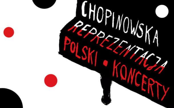 Chopinowska Reprezentacja Polski | koncert