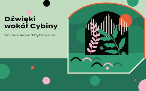 Dźwięki wokół Cybiny | wystawa