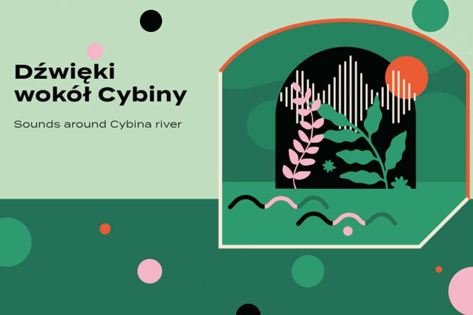 Dźwięki wokół Cybiny   wystawa