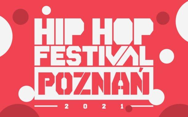 Hip Hop Festival Poznań 2021 | festiwal