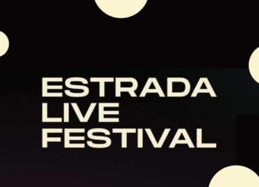 Estrada Live Festival